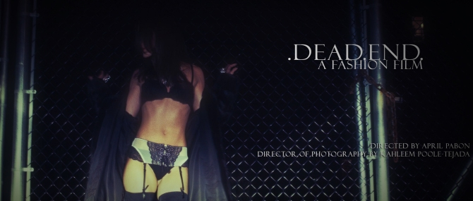 Dead End- a fashion film